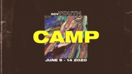 GCV Youth Camp From June 9 to 14th 2020